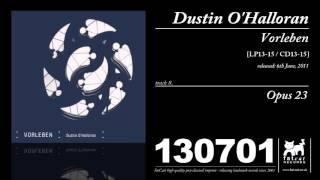 Dustin O'Halloran - Opus 23 [Vorleben]