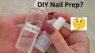DIY Nail Prep/Dehytrator