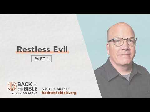 Discovering a Living Faith - Restless Evil pt. 1 - 10 of 20