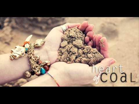 Heart Of Coal (Original Composition)