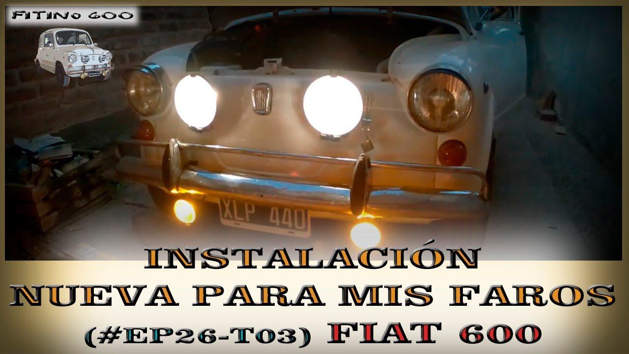 Hice una instalación para mis faros Ep26T03 /#Fiat600 #Faros #Instalación #Fitino600