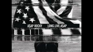 ASAP Rocky - LVL (Da Kidd LA Remix)