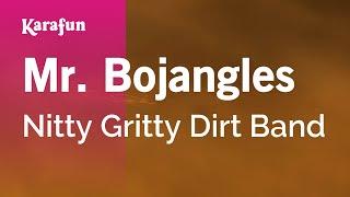 Karaoke Mr. Bojangles - Nitty Gritty Dirt Band *