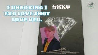 UNBOXING EXO - 5th Album Repackage #39LOVE SHOT#39 Love Ver.