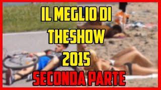 Il Meglio di theShow 2015 - SECONDA PARTE - COMPILATION SCHERZI - [Esperimento Sociale] - theShow