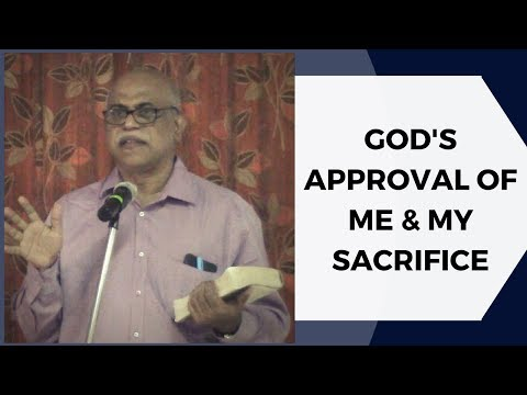 God's Approval of Me & My Sacrifice by George Thomas [Eng-Hindi] 8th October, 2017