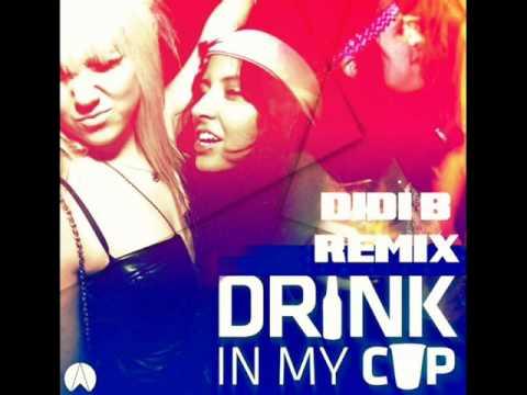 Didi B - Drank in My Cup (Remix)