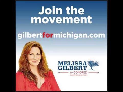 MELISSA GILBERT FOR CONGRESS - MICHIGAN