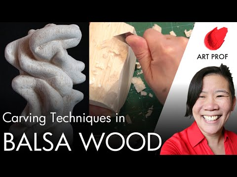 Balsa Wood Carving / ART PROF