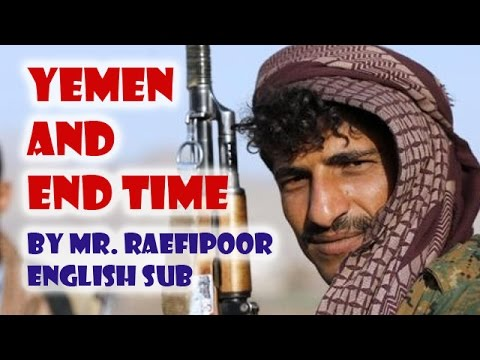 Saudi invasion to the Yemen an End Time Event?