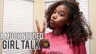 A MUCH NEEDED GIRL TALK / GETTING IN YA BAG