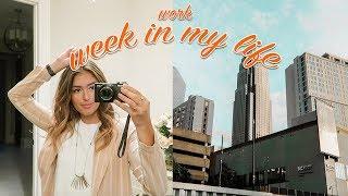 FIRST WEEK OF WORK: WEEK IN MY LIFE