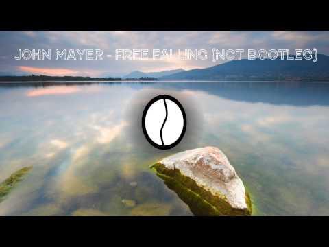 John Mayer - Free Falling (NCT Bootleg) | Free Download