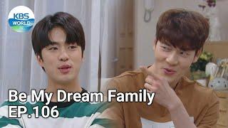 Be My Dream Family EP.106 | KBS WORLD TV 210920