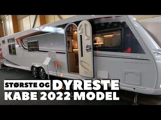 Største og dyreste Kabe campingvogn - 2022 model
