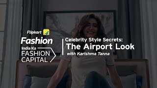 Karishma Tanna's Style Secret: Airport Look