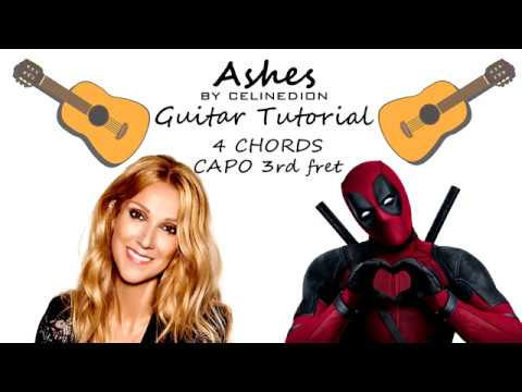 Celine Dion - Ashes (DEADPOOL 2 OST)- Guitar Lesson Tutorial Chords - How To Play - Cover Lyrics