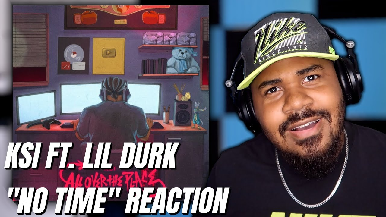 KSI - No Time (feat. Lil Durk) REACTION