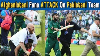 Full Fight Video | Afghanistani Fans Attack On Pakistani Team | 30 june 2019