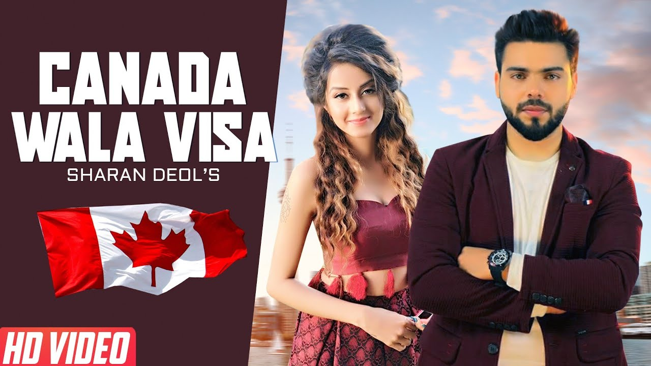 New Punjabi Songs 2019 | Canada Wala Visa (Full Video) | Sharan Deol |  Latest Punjabi Songs 2019