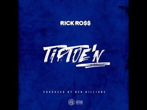 Rick Ross - TipToe'N (Remastered Audio)