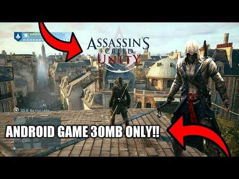 [30MB] How To Download Assassin Creed Unity In Any Android Device | No PC Required In Just 30MB