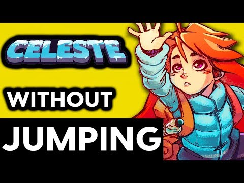 Can You Beat Celeste Without Jumping? - No Jump Challenge