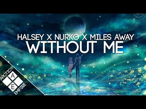 Halsey - Without Me Nurko & Miles Away Re | Melodic Dubstep