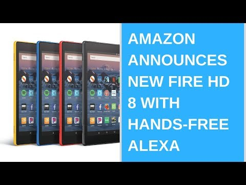 Amazon announces new Fire HD 8 with hands-free Alexa