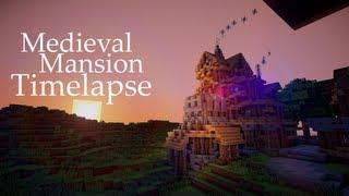 Minecraft Medieval Mansion Timelapse +Download