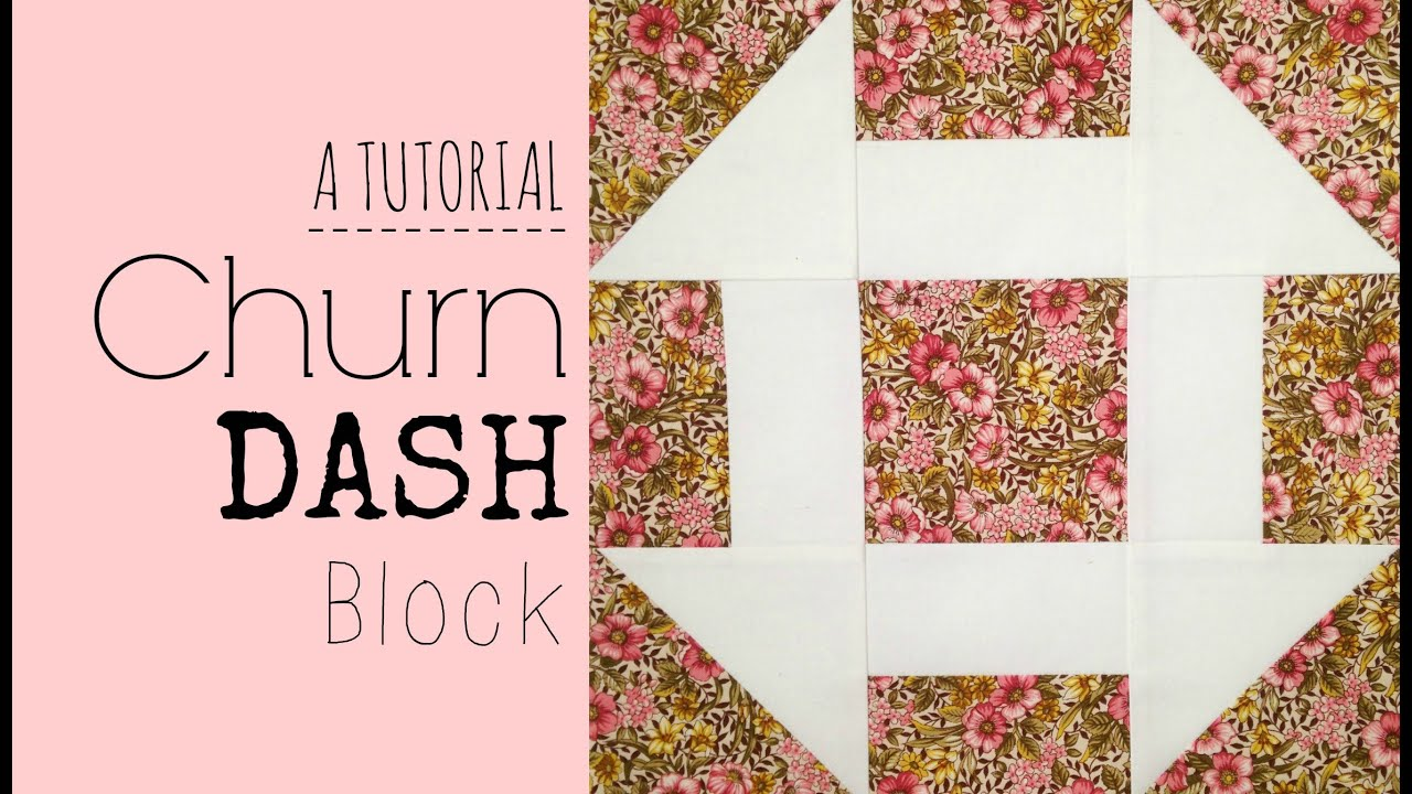 Tutorial Churn Dash Block 3and3quarters Youtube