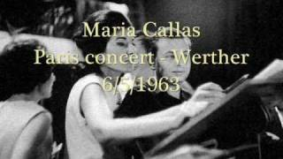 Maria Callas-Paris concert 63-Werther