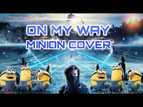 alan-walker-sabrina-carpenter-farruko---on-my-way(da-tweekaz-remix)-minions-version-|-minuet-minions