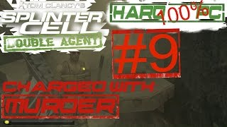 Splinter Cell: Double Agent [ Hard | 100% | PC ] Walkthrough Part 9 - I Owe You One (Kinshasa)