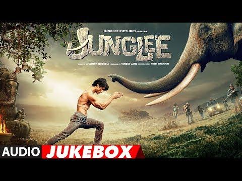 Full Album: JUNGLEE | Vidyut Jammwal | Pooja Sawant | Asha Bhat | Sameer Uddin | Audio Jukebox