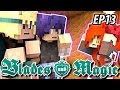 It's Time We Talk - Blades and Magic EP13 - Minecraft Roleplay