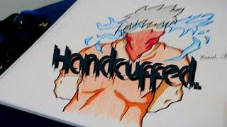 Handcuffed..Primer dibujo del canal ツ