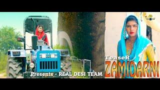 New Haryanvi Song | ZAMIDARNI teaser | comming soon | Real Desi Team