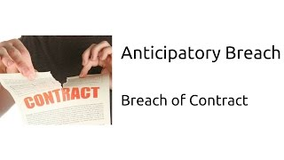 Video What is Anticipatory Breach | Breach of Contract | Indian Contract | CA CPT | CS & CMA Foundation download MP3, 3GP, MP4, WEBM, AVI, FLV November 2017