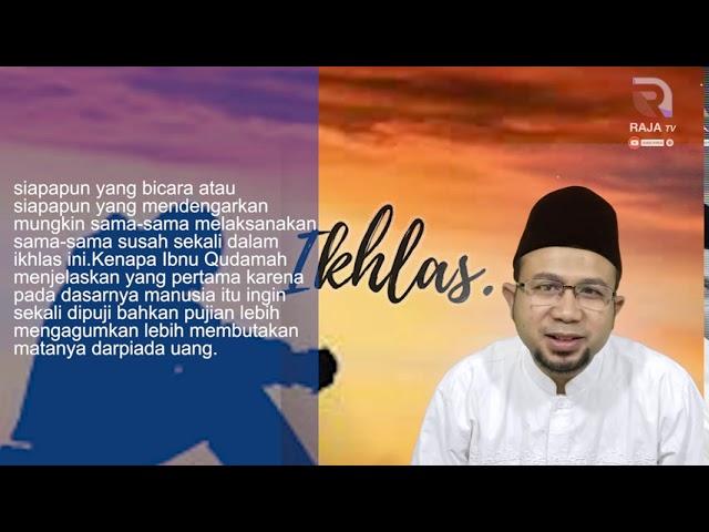 Mengapa Susah Ikhlas - Al Bayyinah 5  - Usd Abdul Halim