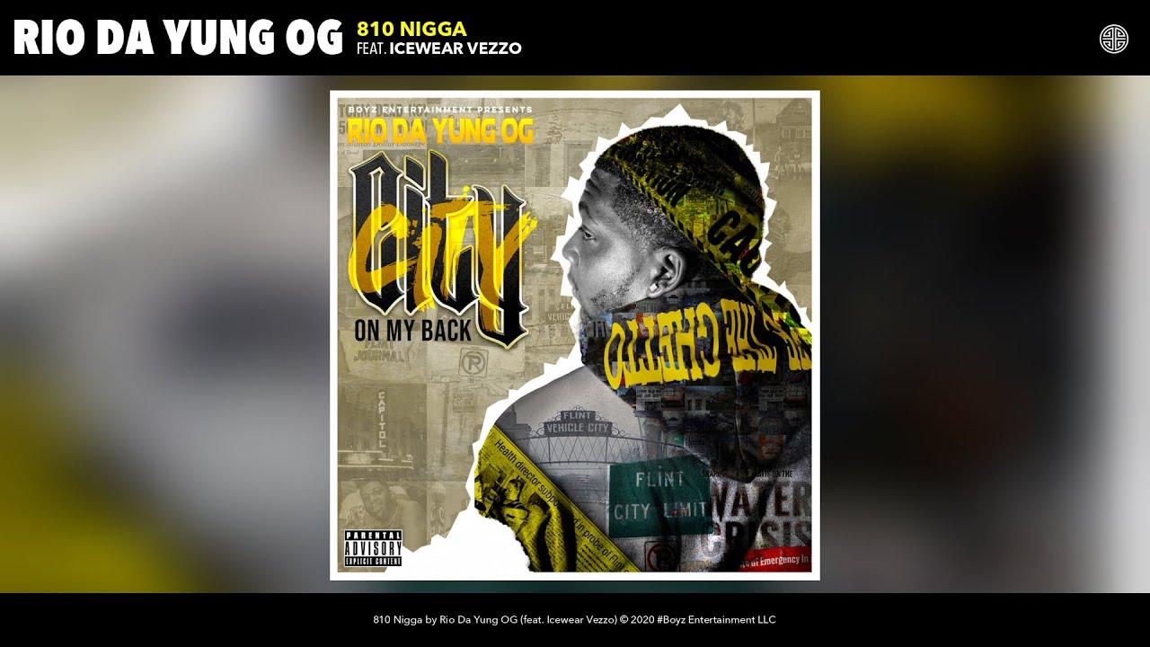 Download Rio Da Yung OG - 810 Nigga (Audio) (feat. Icewear Vezzo)
