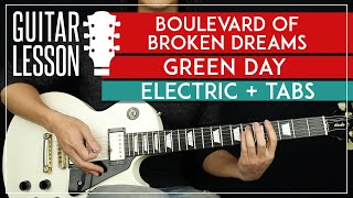 Boulevard Of Broken Dreams Electric Guitar Tutorial   Green Day Guitar Lesson |TABS + Solo|