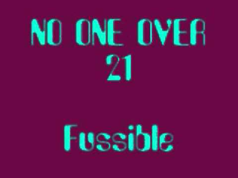 No One Over 21 - Fussible