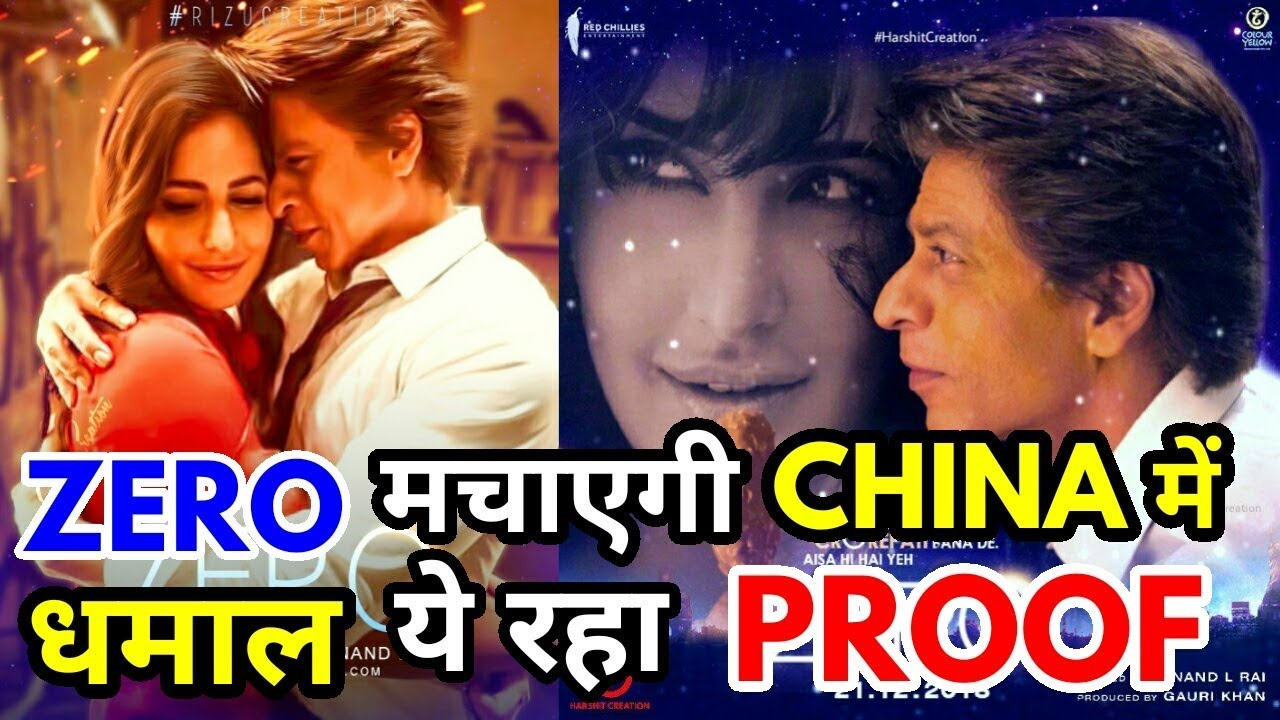 Zero Will Be Blockbuster In China Here Is The Proof Shahrukh Khan