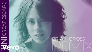 TINI - Great Escape (Brian Cross Remix (Audio Only))