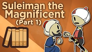Suleiman the Magnificent - Hero of All That Is - Extra History - #1
