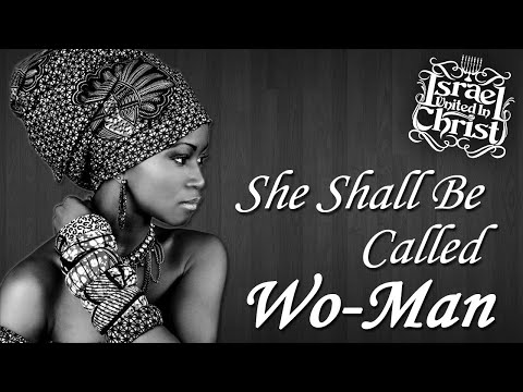 The Israelites  She Shall Be Called Wo Man