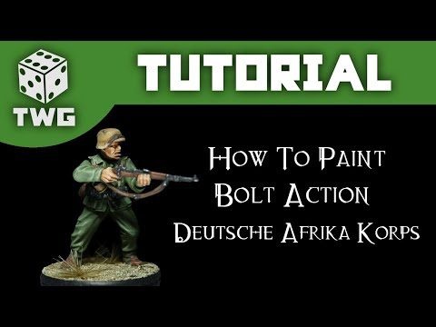 How To Paint Deutsches Afrika Korps - Bolt Action Tutorial