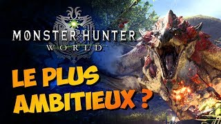 MONSTER HUNTER WORLD : Le plus ambitieux ? | GAMEPLAY FR