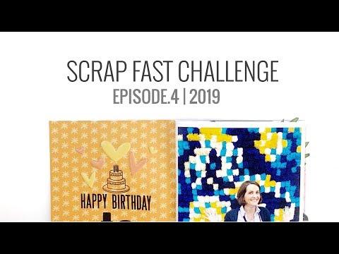 Scrap Fast 15 Minute Challenge 2019 | Episode.4